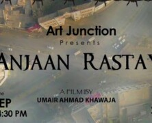 Art Junction to screen 'Anjaan Rastay'