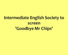IES to screen 'Goodbye Mr Chips' for Intermediate second year students