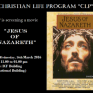 CLP to screen 'Jesus of Nazareth'