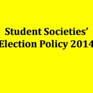 Student Societies' Election Policy 2014