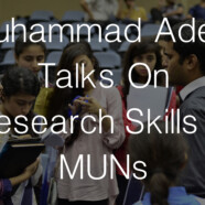 Muhammad Adeel Talks On Research Skills In MUNs
