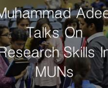 Muhammad Adeel Talks On Research Skills In MUNs