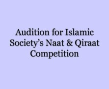 Audition for Islamic Society's Naat and Qiraat Competition