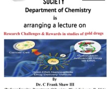 SCS and Chemstry Dept to hold lecture on 'Research Challenges & Rewards in Studies of Gold Drugs