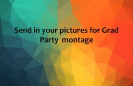 Send in your pictures for Grad Party Montage