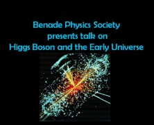 Benade Physics Society presents talk on Higgs Boson and the Early Universe