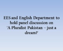 EES and English Department to hold panel discussion on 'A Pluralist Pakistan – just a dream?'