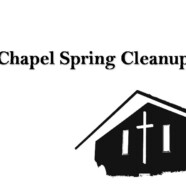 Chapel Spring Cleanup