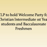 CLP invites Christian Intermediate 1st Year students and Baccalaureate Freshmen to Welcome Party